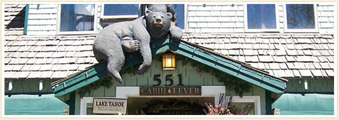 Cabin Fever Showroom near Kings Beach